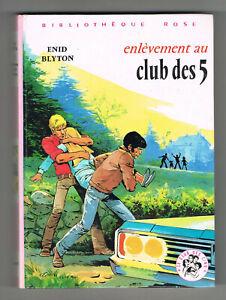 Enlevement au club des 5, Enid Blyton, Jean Sidobre, Bibliotheque Rose 1981
