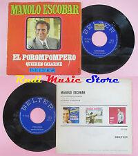 LP 45 7'' MANOLO ESCOBAR El porompompero Quieren cazarme spain no cd mc dvd