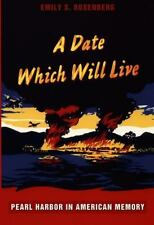 A Date Which Will Live: Pearl Harbor in American Memory (American-ExLibrary