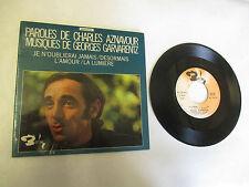 """45 T Charles Aznavour """"Désormais"""",""""L'amour"""",Je n'oublierai jamais"""",""""La Lumière"""""""