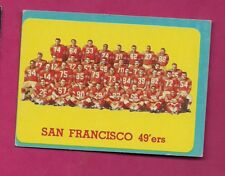 1963 TOPPS # 145 SAN FRANCISCO 49 ERS TEAM PHOTO SP EX+ CARD (INV# A5012)