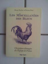 Ronan Boscher / Thomas Pitrel Les miscellanées des BLEUS ( 2012 comme neuf)foot