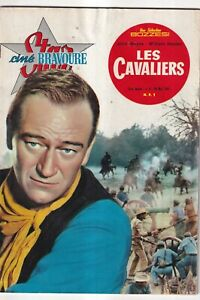 STAR-CINE BRAVOURE N°6. LES CAVALIERS ( JOHN WAYNE)..Mai 1961..