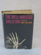 Brad Williams THE WELL-DRESSED SKELETON M.S. Mill Company New York 1962