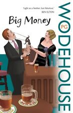 P.G. WODEHOUSE ____ BIG MONEY ____ BRAND NEW ___ FREEPOST UK