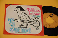 """SORROWS MI SI SPEZZA IL CUORE 1°ST ORIG 1966 EX 7"""" 45 (NO LP )ITALY BEAT"""