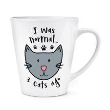 Sono stato normale 3 Gatti fa 12 OZ (ca. 340.19 g) Latte Macchiato tazza-divertente Crazy Gatto Gattino Lady