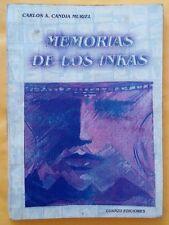Memorias de los inkas - Carlos A. Candia - 1999