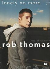 Rob Thomas  (Matchbox Twenty) Lonely No More     US Sheet Music