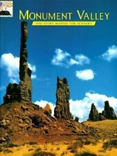 The Story Behind the Scenery: MONUMENT VALLEY by Bruce Hucko (2003, Paperback)