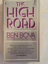 The High Road By Ben Boca Vice President, National Space Institute PB