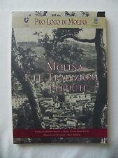 MOLINA E LE TRADIZIONI PERDUTE LIBRO SARTORI ZANTEDESCHI FUMANE NEGRAR BPV