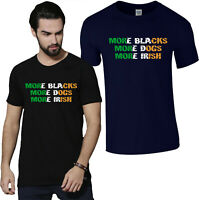 More Blacks More Dogs More Irish T-Shirt, Socialism Political Funny BLM Gift Top