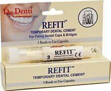 Dr Denti Refit Tooth Cement  CROWNS, BRIDGES, VENEERS INLAYS & ONLAYS