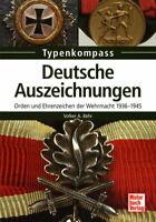 Deutsche Auszeichnungen - Orden und Ehrenzeichen der Wehrmacht 1936-1945 (Behr)