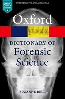 Dictionary of Forensic Science, Paperback by Bell, Suzanne, Brand New, Free s...