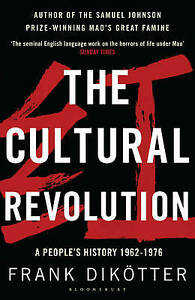 The Cultural Revolution: A People's History, 1962-1976 (Peoples Trilogy 3), Dikö