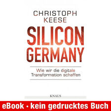 eBook-Download (EPUB) ★ Christoph Keese: Silicon Germany