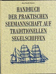 Sachbuch, Handbuch d. praktischen Seemannschaft auf traditionellen Segelschiffen