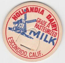 MILK BOTTLE CAP. HOLLANDIA DAIRY. ESCONDIDO, CA.