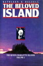 The Beloved Island (The Queen Charlotte Islands Vol. 3) by