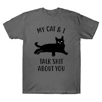 My Cat & I Talk Sh*t about You Black Cat Funny Men's T-Shirt Cotton Tee Costume