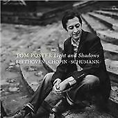 Light and Shadows - Beethoven, Chopin, Schumann, Tom Poster CD | 5065001530661 |