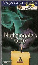 NIGHTINGALE'S GATE - LINDA FRANCIS LEE