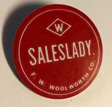 Vintage F.W. Woolworth  sales lady badge