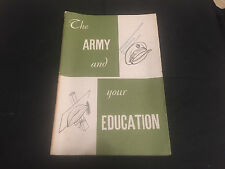 RECRUITMENT PAMPHLET BROCHURE THE ARMY AND YOUR EDUCTION 1954