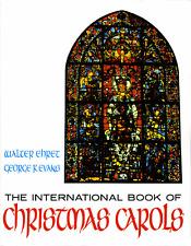 """THE INTERNATIONAL BOOK OF CHRISTMAS CAROLS"" PIANO/VOCAL/GUITAR MUSIC BOOK-NEW!!"