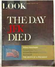 LOOK MAGAZINE The Day JFK Died, Part Two of The Death Of A President Feb 7, 196