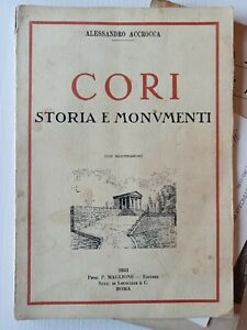 (Storia locale, Littoria) A. Accrocca CORI storia e monumenti - 1933