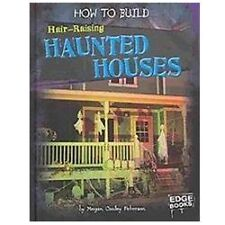 How to Build Hair-Raising Haunted Houses (Edge Books)-ExLibrary