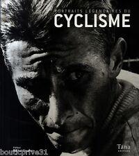 Beau livre - Portraits Légendaires Du Cyclisme - Jacques Augendre