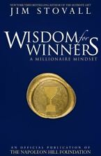 Wisdom for Winners Volume One: A Millionaire Mindset (An Official Publication of