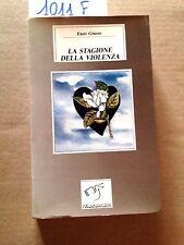 Enzo GRASSO  -  LA STAGIONE DELLA VIOLENZA  -  PELLICANOLIBRI  -  1987