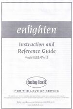 Enlighten BLE3ATW-2 Baby Lock Serger Machine Users Guide Instruction Manual Book