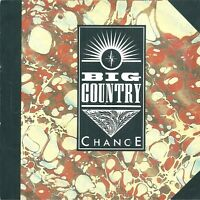 "Big Country ‎– Chance  7"" Vinyl 45rpm"