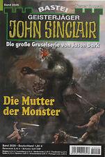 JOHN SINCLAIR ROMAN Nr. 2029 - Die Mutter der Monster - Ian Rolf Hill - NEU