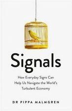 Signals: Everyday Signs Help Navigate World's Turbulent Economy..MALMGREN  L2665