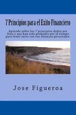 7 Principios para el Exito Financiero by Jose Figueroa (2013, Paperback,...