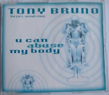 TONY BRUNO - U can abuse my body (Joe T Vannelli mixes) 5TR CDM 1996 HOUSE