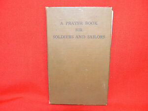 """VINTAGE """"A Prayer Book for Soldiers & Sailors"""" 1943 USA Protestant - COLLECTABLE"""