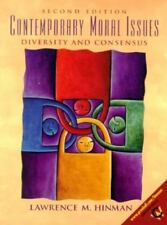 Contemporary Moral Issues : Diversity and Consensus by Hinman Lawrence (1999,...