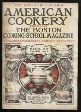 American Cookery  March, 1917 (Formerly Boston Cooking School Mag.)