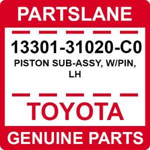13301-31020-C0 Toyota OEM Genuine PISTON SUB-ASSY, W/PIN, LH