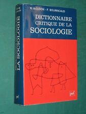 Dictionnaire critique de la sociologie BOUDON BOURRICAUD
