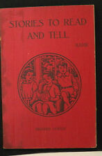 STORIES TO READ AND TELL (SECOND SERIES) BY W.J. KARR, B.A., D.P/ED., COPP CLARK
