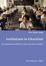 Institutions in Education- the Importance of Skill Formation and Human...